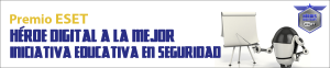 eset-nod32-antivirus-heroe-digital-iniciativa-educativa-en-seguridad